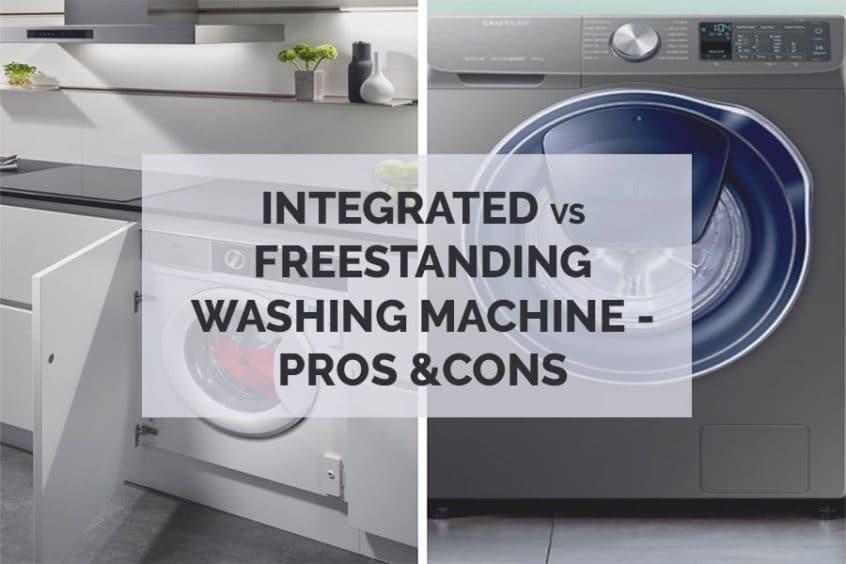 Integrated vs Freestanding washing machine