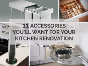 11 ACCESSORIES YOU'LL WANT FOR YOUR KITCHEN RENOVATION
