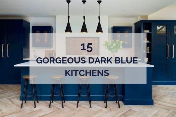 15 Gorgeous Dark Blue Kitchens Inspiration And Ideas Kitchinsider