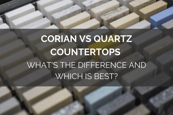 Corian vs Quartz Countertops