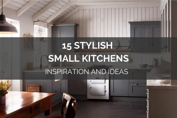 15 Stylish Small Kitchens Ideas