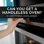 Can You Get A Handleless Oven?