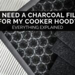 Do I Need A Charcoal Filter For My Cooker Hood?